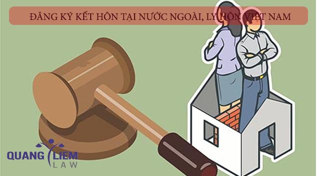 Đăng ký kết hôn tại nước ngoài nhưng ly hôn thuận tình tại Việt Nam