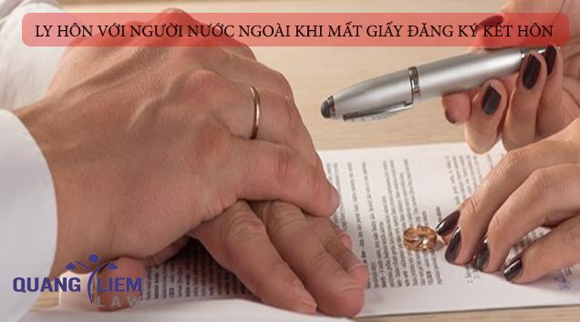 Ly hôn khi mất giấy đăng ký kết hôn với người nước ngoài